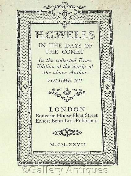 Vintage H G Wells - In The Days of the Comet - Collected Essex Edition -- Volume XII - Hardback sci fi Book Published in 1927 by GalleryAntiques