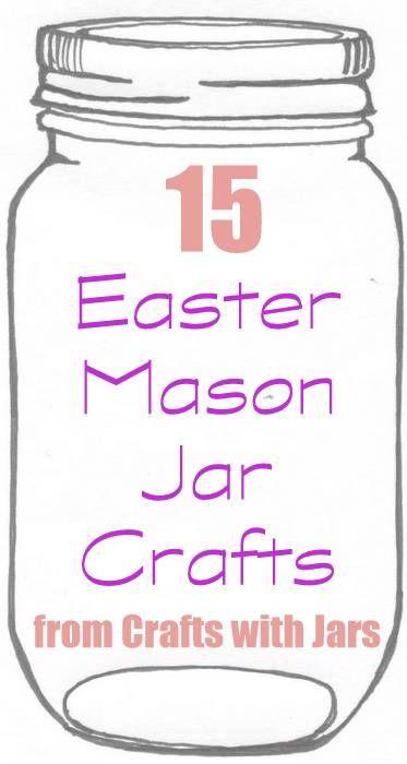 Crafts with Jars: 15 Easter Mason Jar Crafts