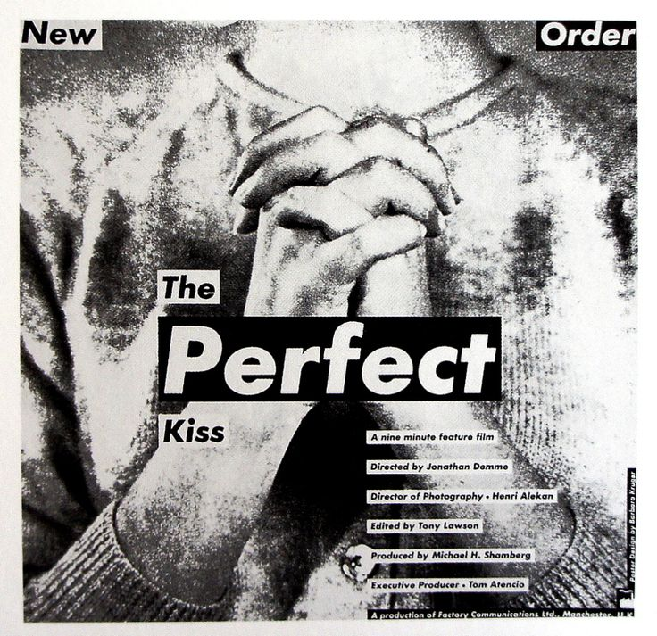 New Order - The perfect kiss by Barbara Kruger