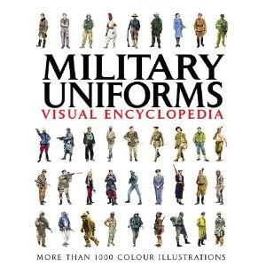 Military Uniforms Visual Encyclopedia: Amazon.co.uk: Chris McNab: Books