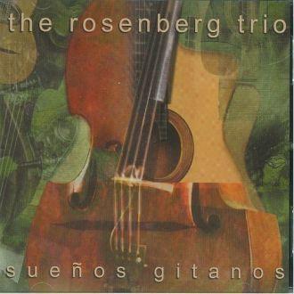 The Rosenberg Trio – Suenos Gitanos (2001) Polydor – Zenekuckó