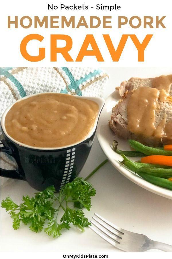 Homemade Pork Gravy Can Be A Delicious Treat To Any Pork Recipe This Easy Gravy Recipe Makes A Small Batch From The Dripping Pork Gravy Recipes Homemade Gravy