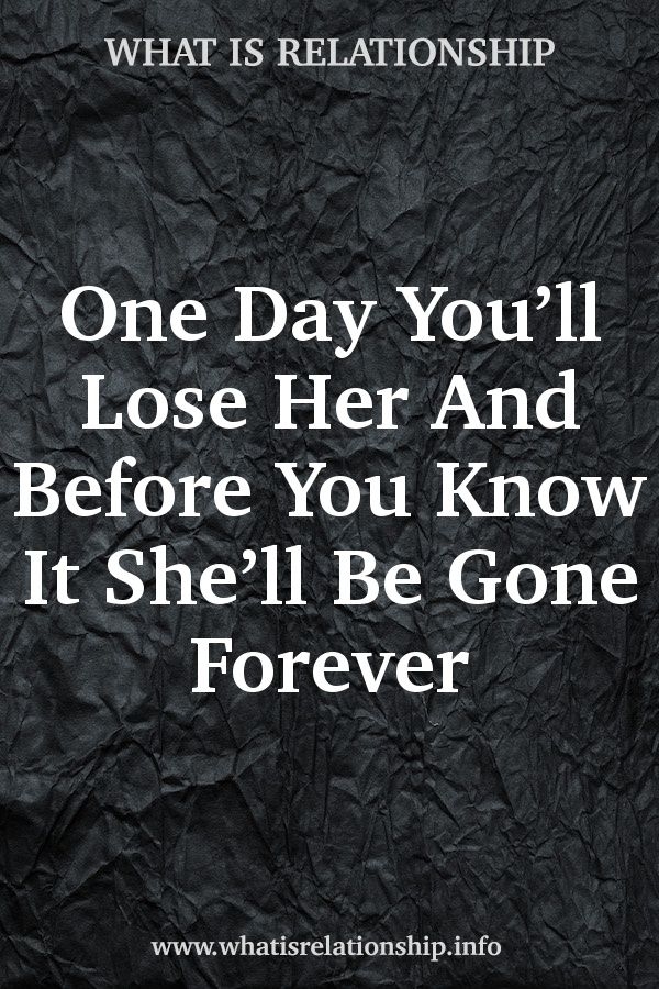 One Day I Ll Be Gone Quotes : quotes, You'll, Before, She'll, Forever, #relationshipa…, Complicated, Relationship,, Quotes, About, Moving, Life,, Relationship, Facts