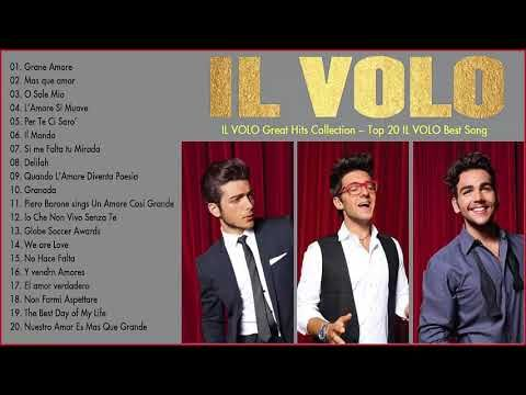 Top 20 Il Volo Best Songs - Il Volo Greatest Hits Collection