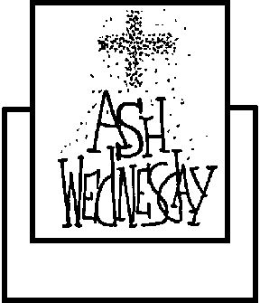 Everyday Life with Tosyn: Ash Wednesday : The Meaning