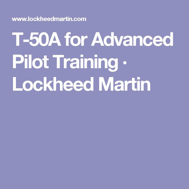 T-50A for Advanced Pilot Training  · Lockheed Martin