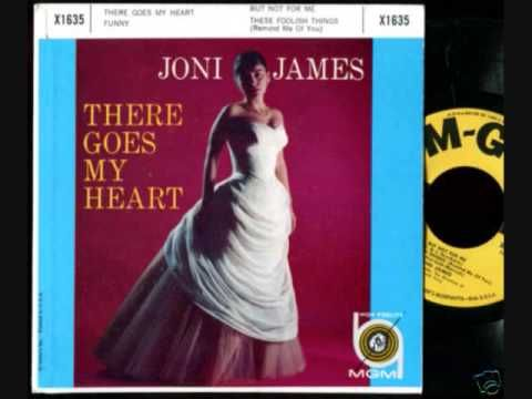 Joni James - There Goes My Heart (1958) - YouTube