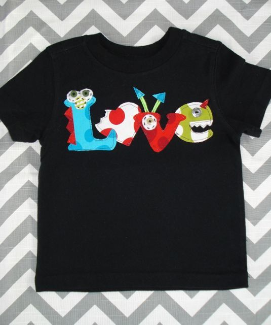 He Loves Monsters Shirt : great for Valentine's Day for the monster-loving boy or girl ... I might be able to make it myself