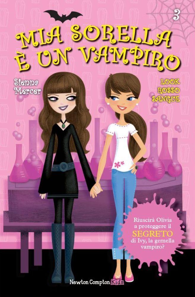 http://blog.newtoncompton.com/mia-sorella-e-un-vampiro/libri/look-rosso-sangue/