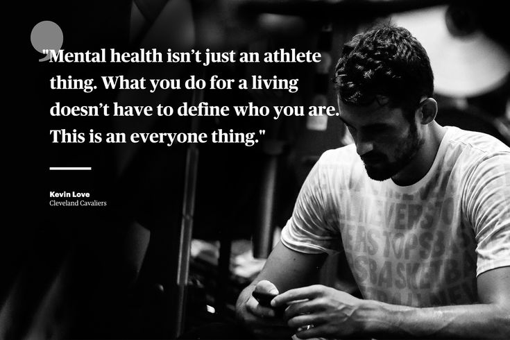 Mental health isn't just an athlete thing. What you do for a living doesn't have to define who you are. This is an everyone thing.