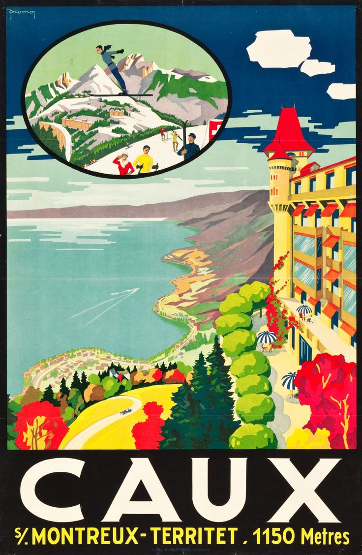 Caux, Switzerland Travel Poster (Lithos A. Marsens, Lausanne, 1921)The small village of Caux rises 1000 meters (3280 feet) over the municipality of Montreux/ Artist Jacomo Müller