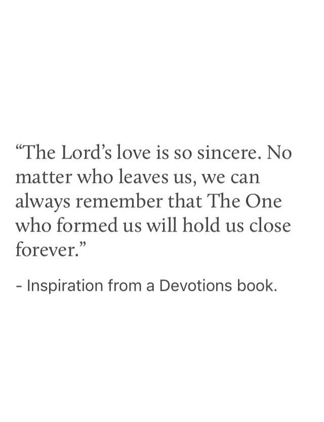Inescapable Love ❤️ - Psalm 27:10. One Minute Devotions for Young Women in 2018!