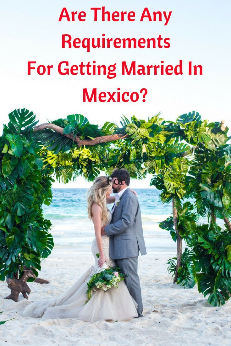 Before getting married on the beach in Mexico, there's a few things you'll need to do first!  (Wedding Photography by Fun In The Sun Weddings) https://funinthesunweddings.com/are-there-any-requirements-for-getting-married-in-mexico/