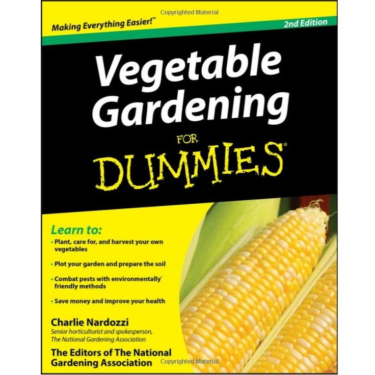 Don't miss this one! Vegetable Gardening For Dummies