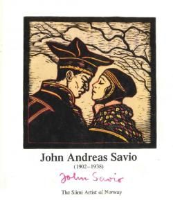 John Andreas Savio (1902-1938) The Sámi Artist of Norway
