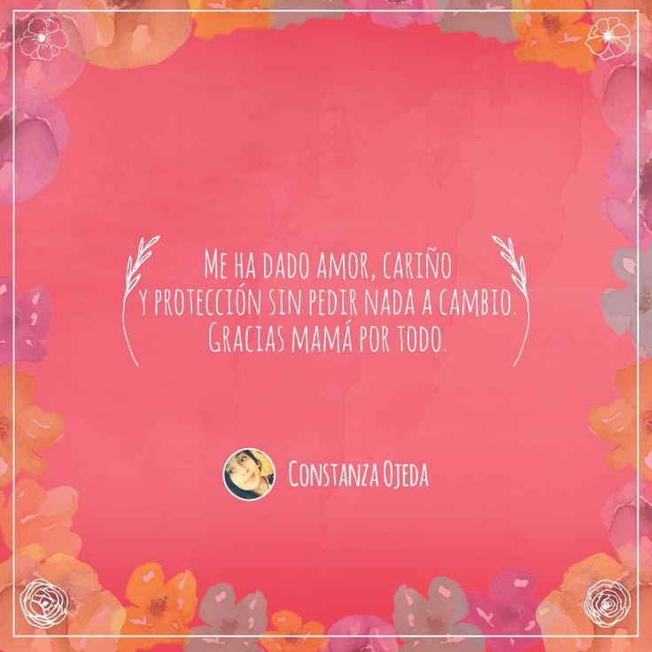 Frase número 86: Enviada por Constanza ¡El amor por tu mamá merece ser compartido! #AmorInfinito #Love #Mom #Mamá #Amor