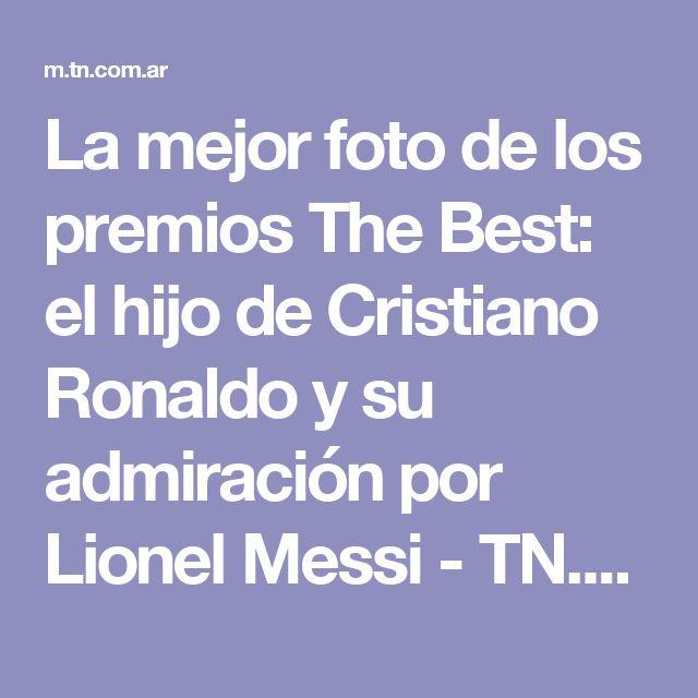 La mejor foto de los premios The Best: el hijo de Cristiano Ronaldo y su admiración por Lionel Messi - TN.com.ar
