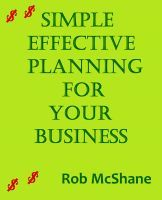 Smashwords – Simple Effective Planning For Your Business —a book by Rob McShane