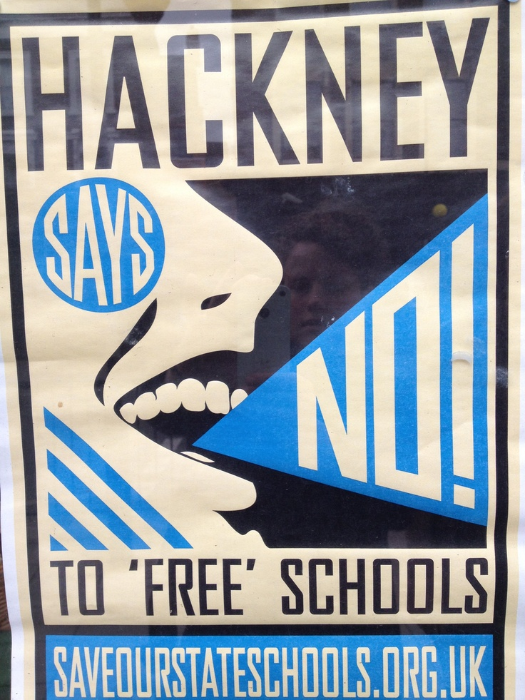 Poster for campaign against free schools earlier this year