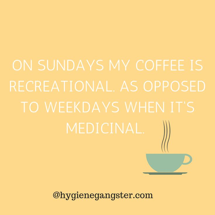 I Have My Medical Coffee Card, Don't Worry Guys