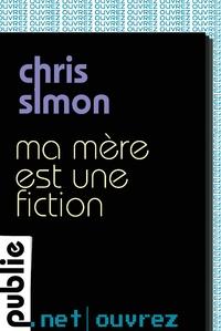 http://www.publie.net/fr/ebook/9782814506954/ma-mere-est-une-fiction