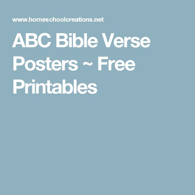 ABC Bible Verse Posters ~ Free Printables