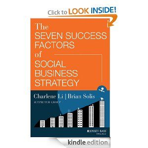 77 best top social business books images on pinterest social the seven success factors of social business strategy ebook charlene li brian solis kindle store fandeluxe Image collections
