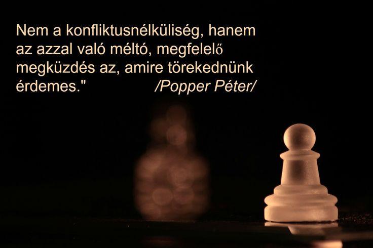 Napi mottó Popper Pétertől.  http://shantala-h.blogspot.hu/2015/03/motto_27.html