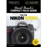 David Busch's Compact Field Guide for Nikon D7000 Digital SLR Photography, 144 Pages