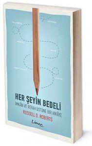 Her Şeyin Bedeli | Yazar: Russell Roberts | Çeviren: Mustafa Acar | ISBN: 978-975-251-022-7 | 10,5x16 cm | 358 sayfa