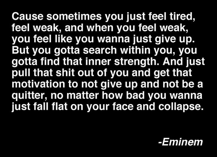 Eminem Til I Collapse Wise Quotes About Love Feeling Weak Motivation