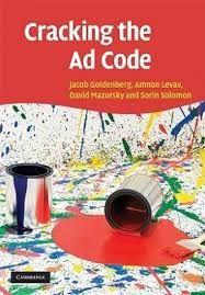 Cracking the Ad Code - Goldenberg, Levav, Mazursky - Cambridge University Press - 2009 #advertising #creativity #secrets