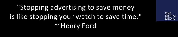 #DigitalAdvertising Wise words by Henry Ford