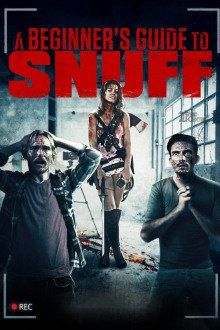 ver A Beginner's Guide to Snuff (2016) online