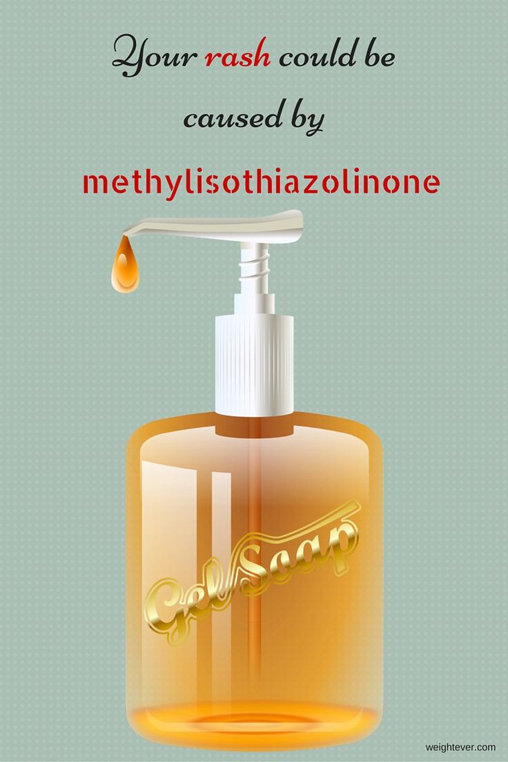 Your rash could be caused by methylisothiazolinone