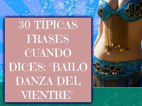"""30 Típicas frases cuando dices: """"Bailo Danza del Vientre"""" -PARTE 1 - YouTube"""