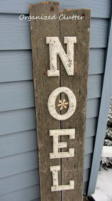 From Thrift Shop Letters to gorgeous Junk Wood Noel Sign by http://www.organizedclutterqueen.blogspot.ca #12days72ideas