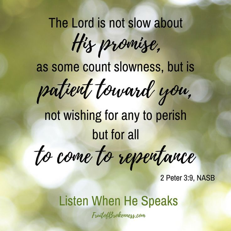 God keeps His Promises. He is patient and loving, longing for all to repent. Let's share the Gospel while we can! 2 Peter 3:9 Scripture image