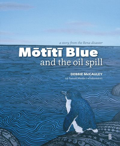 'Mōtītī Blue and the Oil Spill' by Debbie McCauley is a bilingual children's picture book on the Rena Disaster  https://www.facebook.com/mauaopublishing  Our resources on the Rena disaster are here: http://sciencelearn.org.nz/Science-Stories/Where-Land-Meets-Sea