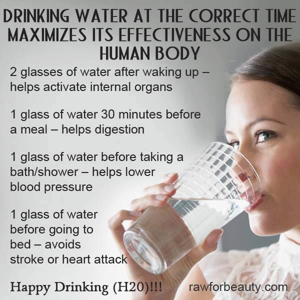 Drink water at the right times.