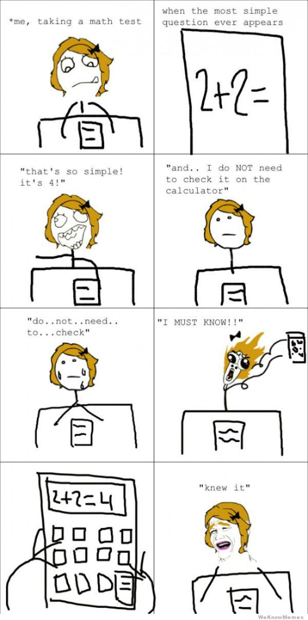 Math Test Rage Comic . This Is Me All The Time.