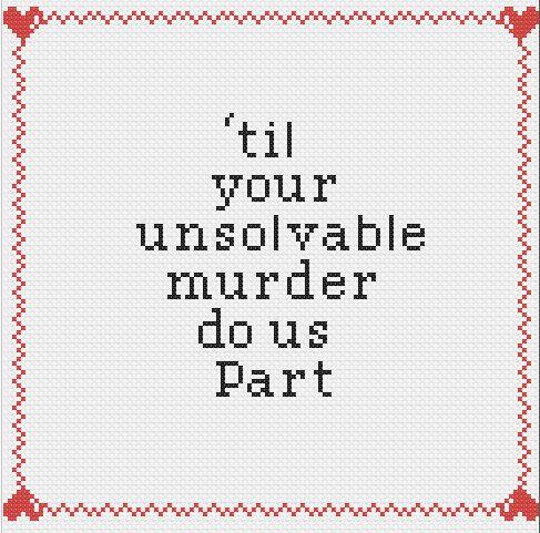 Pillow for the master bedroom - til your unsolvable murder do us part