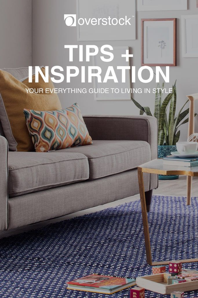 Tips inspiration your everything guide to living in style overstock com