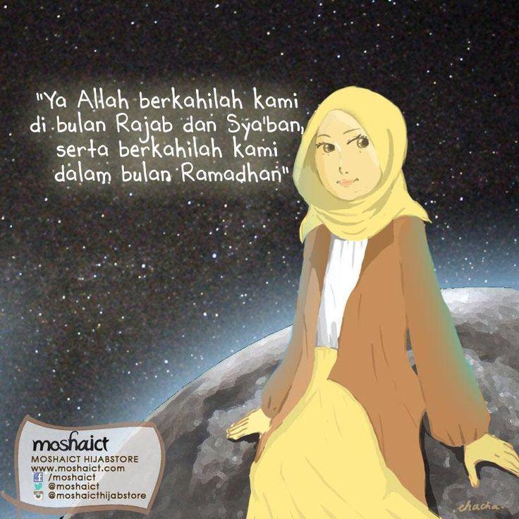 """Ya Allah, berkahilah kami di bulan Rajab dan Sya'ban, serta berkahilah kami dalam bulan Ramadhan."" [www.moshaict.com]"