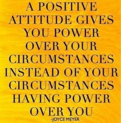 A positive attitude give you power over your circumstances instead of your circumstances having power over you.  Joyce Meyer  #positive #quotes
