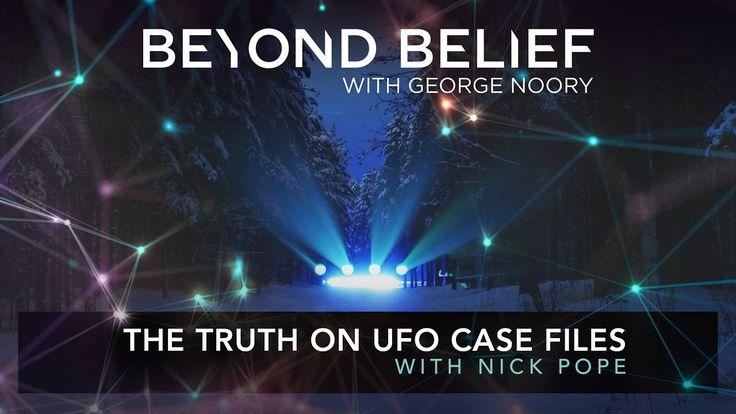 FREE EPISODE of Beyond Belief | Nick Pope & George Noory: The Truth on U...