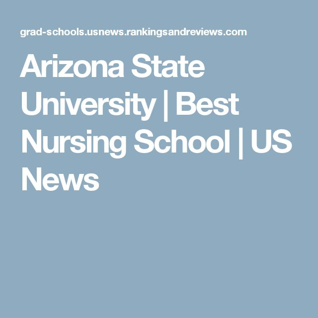 Arizona State University | Best Nursing School | US News