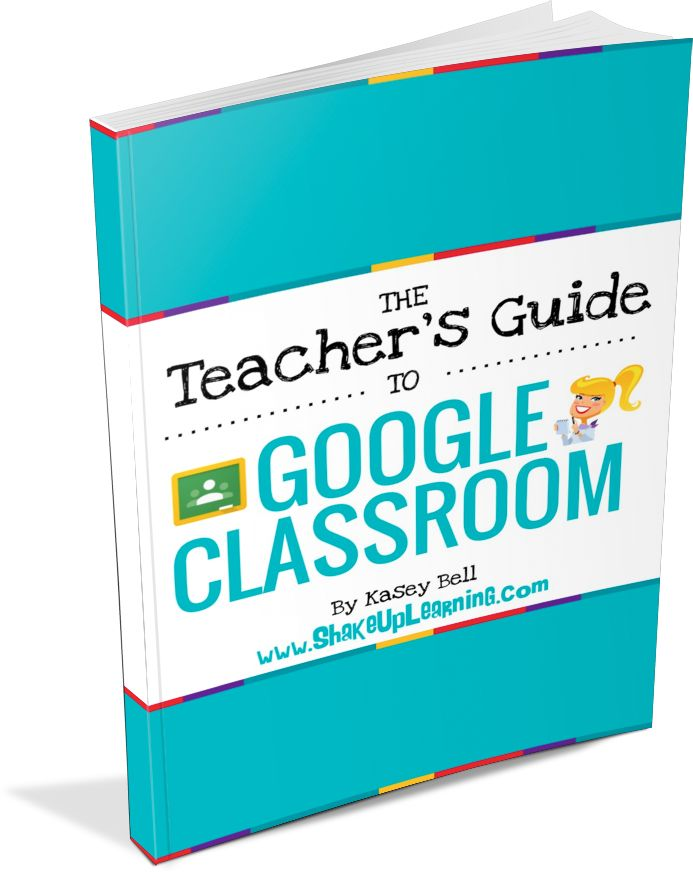 The Teacher's Guide to Google Classroom eBook! (FREE BONUS: Student's Quick Guide) -- Everything you need to get started with Google Classroom! Go paperless, manage and organize assignments, communicate and collaborate with students, and take your Google skills to the next level! (Bulk discounts available!)
