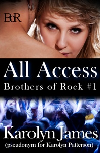 All Access  Brothers of Rock #1  Karolyn James