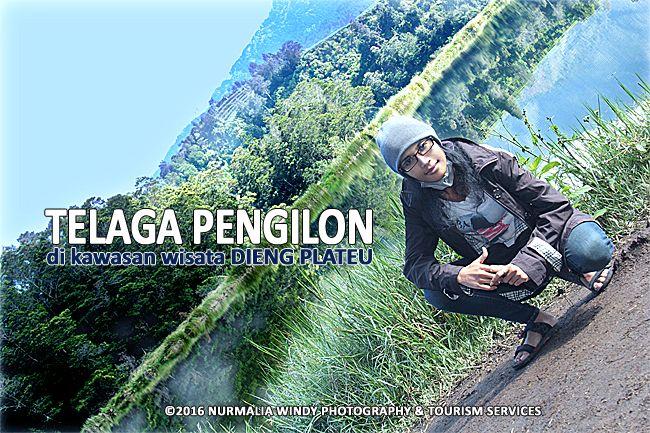 Nurmalia Windy - Fotografer Purwokerto | Windygraphy | Fotografer Wedding | Fotografer Prewedding: Telaga Pengilon di Kawasan Wisata Dieng Plateau --...